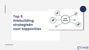 Top 5 linkbuilding strategieën